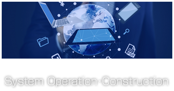 System Operation Construction